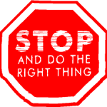 Stop and do the right thing